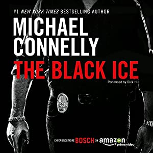 The Black Ice: Harry Bosch Series, Book 2 Audiobook