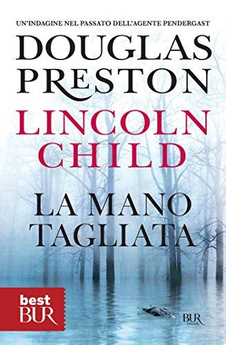 LA MANO TAGLIATA DOUGLAS PRESTON EBOOK DOWNLOAD