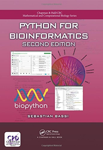 Python for Bioinformatics, Second Edition (Chapman & Hall/CRC Mathematical and Computational Biology) by Chapman and Hall/CRC