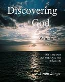 Discovering God Workbook, Linda Lange, 1456571583