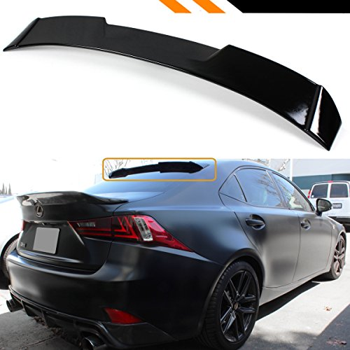 Cuztom Tuning R STYLE HIGHKICK GLOSSY BLACK REAR WINDOW ROOF SPOILER WING FOR 2014-2018 LEXUS IS200t IS300 IS250 (Lexus Is300 Spoilers)