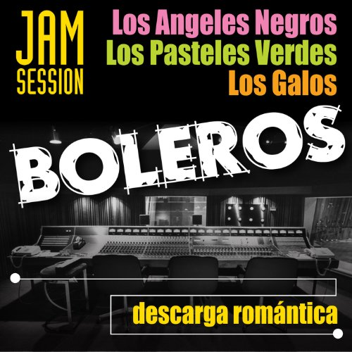 ... Boleros Jam Session - Descarga.