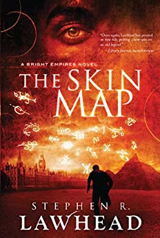 The Skin Map: A Bright Empires Collection by [Lawhead, Stephen]