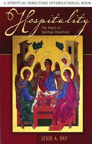 Hospitality: The Heart of Spiritual Direction (Spiritual Directors International Books)