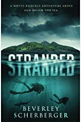 Stranded: A white-knuckle adventure above and below the sea Paperback