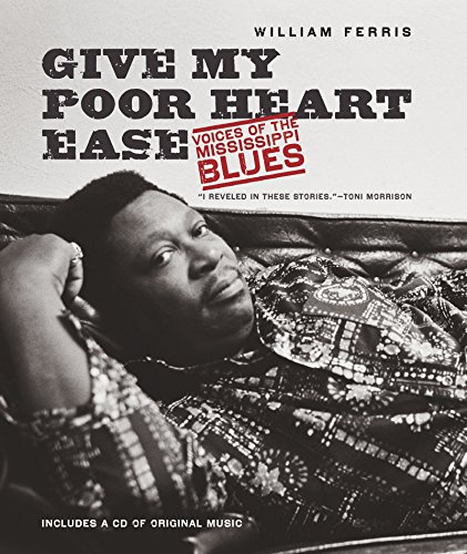 Give My Poor Heart Ease: Voices of the Mississippi Blues (H. Eugene and Lillian Youngs Lehman - Ford Uk Tom Clothing
