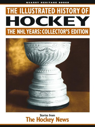Nhl Collectors - The Illustrated History of Hockey: The NHL Years: Collector's Edition