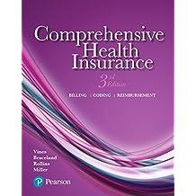 Comprehensive Health Insurance: Billing, Coding, and Reimbursement (3rd Edition)