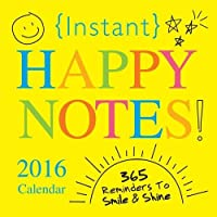 2016 Instant Happy Notes Boxed Calendar