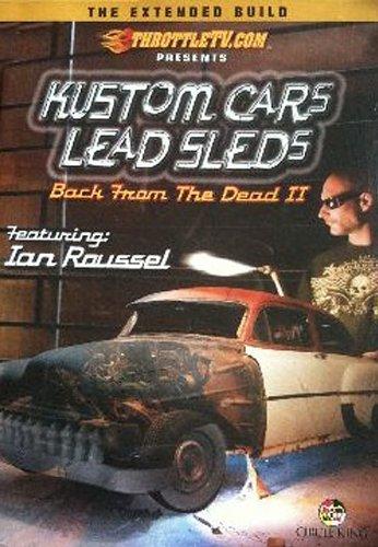 (Kustom Cars Lead Sleds: Back From Dead II V.2)