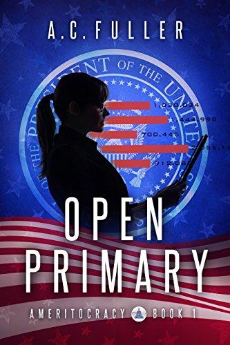 (Open Primary (Ameritocracy Book)