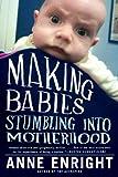 Making Babies, Anne Enright, 0393338282