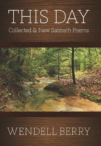 Download This Day: Collected & New Sabbath Poems pdf