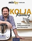 Kolja Kleeberg – Meine Lieblingsrezepte: Rezepte für den Thermomix® (Profilinie)