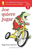 Joe quiere jugar (Green Light Readers Level 1) (Spanish Edition)