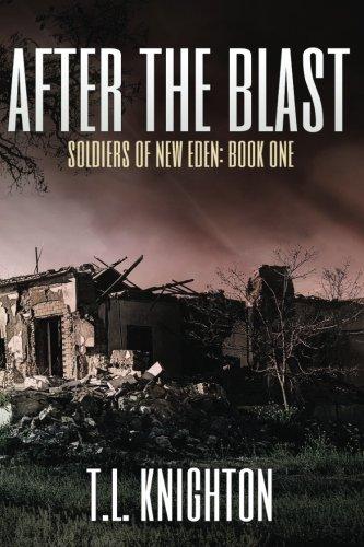 Download After the Blast (Soldiers of New Eden) (Volume 1) ebook
