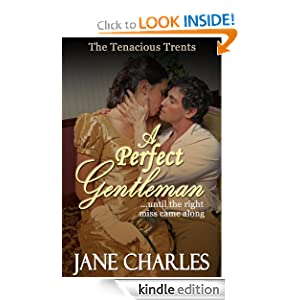 A Perfect Gentleman (Tenacious Trents - Book 2) Jane Charles