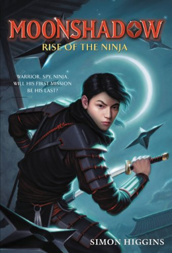 Amazon.com: Moonshadow: Rise of the Ninja eBook: Simon ...