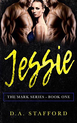Jessie (The Mark Series Book 1)