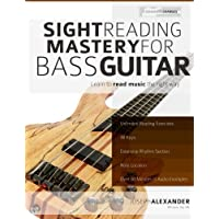 Sight Reading Mastery for Bass Guitar (Sight Reading for Modern Instruments, Band 2)
