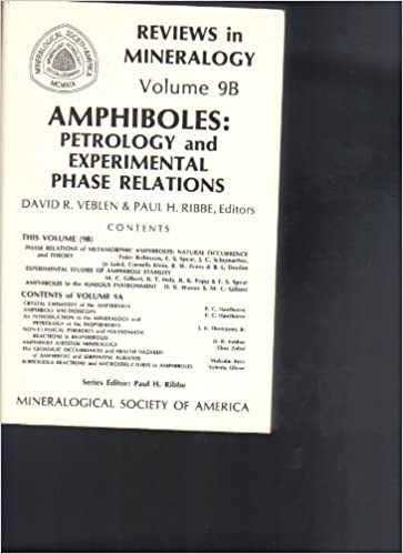 Book 9B: Amphiboles: Petrology and Experimental Phase Relations (Reviews in Mineralogy)
