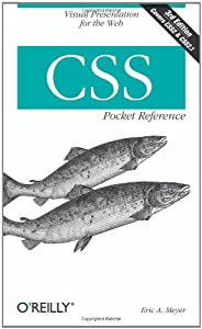 CSS Pocket Reference: Visual Presentation for the Web (Pocket Reference (O'Reilly))