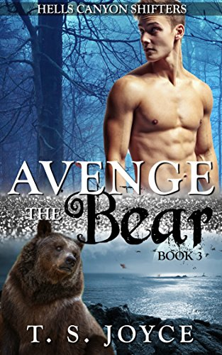 Canyon Shocks - Avenge the Bear (Hells Canyon Shifters Book 3)