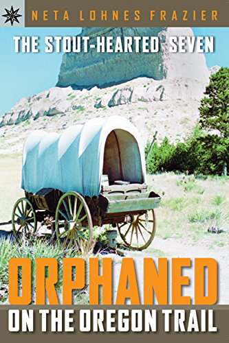 Sterling Point (Sterling Point Books®: The Stout-Hearted Seven: Orphaned on the Oregon Trail)