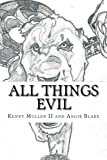 All Things Evil, Angela Blake and Kenny Mullen, 1493637967