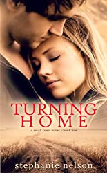 Turning Home (A Small Town Novel Book 1) (English Edition)