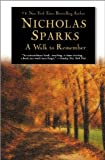 A Walk to Remember ,by Sparks, Nicholas ( 2004 ) Paperback