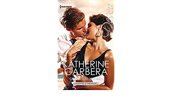 Cautivos del destino: Amantes y enemigos (Miniserie Deseo nº 2) eBook: Katherine Garbera: Amazon.es: Tienda Kindle