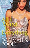 img - for All I Want Is Everything book / textbook / text book