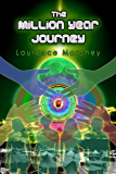 The Million Year Journey (The Legend of the Locust Book 2)