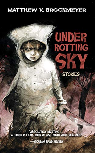 Under Rotting Sky: Stories -