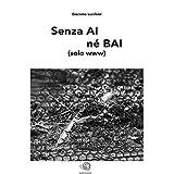 Senza AI né BAI (solo www)