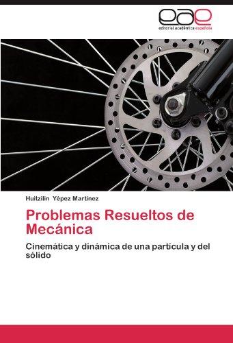 Descargar Libro Problemas Resueltos De Mecanica Huitzilin Y. Pez Mart Nez