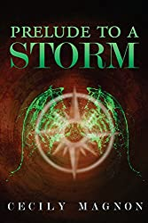 Prelude to a Storm (The Order of the Anakim Book 1)
