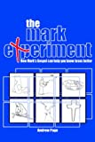 The Mark Experiment, Andrew Page, 3937965211