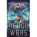 Neron Wars: A Space Fantasy Romance (The Neron Rising Saga Book 6)