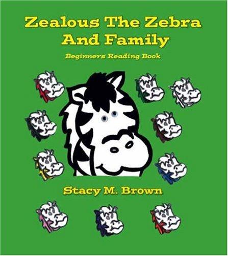 ZEALOUS THE ZEBRA AND FAMILY