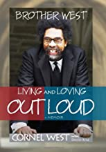 Brother West: Living and Loving Out Loud, A Memoir