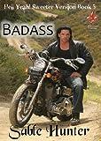 Badass - Sweeter Version (Hell Yeah! Sweeter Version Book 5)
