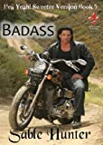 Badass - Sweeter Version (Hell Yeah! Sweeter Version Book 5)