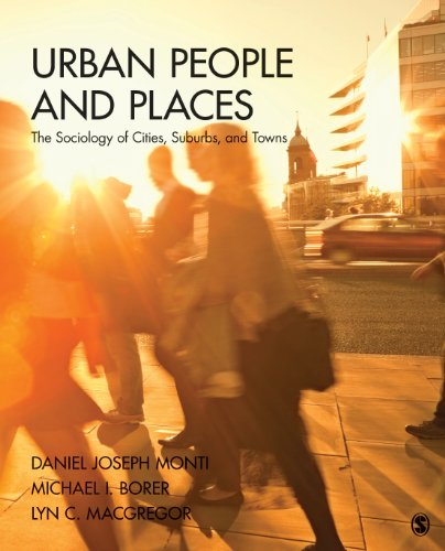 Download Urban People and Places: The Sociology of Cities, Suburbs, and Towns Pdf