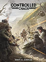Controlled Chaos (The Warfighters Series Book 2)