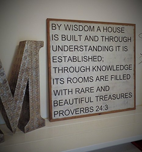 By Wisdom a House is Built Wood Sign Proverbs 24:3 Distressed Wooden Bible Verse hand painted hand built Wooden Plaque Large Sign 30