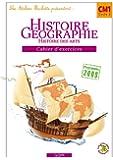Les Ateliers Hachette Histoire-Géographie CM1 - Cahier d'exercices - Ed.2010