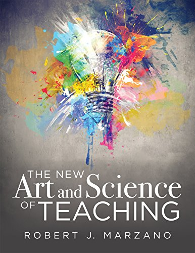 The New Art and Science of Teaching: more than fifty new instructional strategies for academic success by [Marzano, Robert J.]