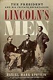 Lincoln's Men, Daniel Mark Epstein, 006156544X